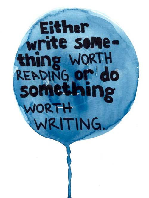do-something-worth-writing
