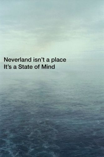 neverland is a state of mind